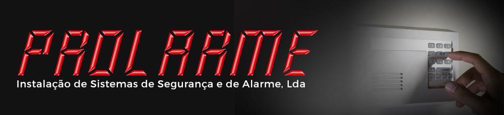 Prolarme – Instalação de Sistemas de Segurança e de Alarme, Lda